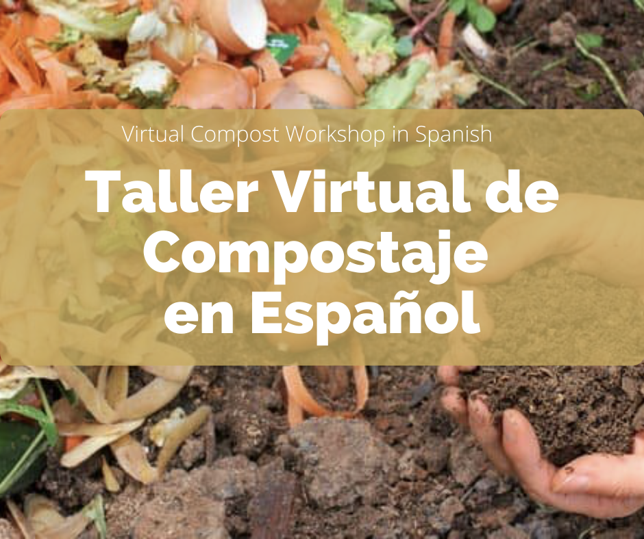 Virtual Compost Workshop in Spanish NEWS ITEM PHOTO (1)