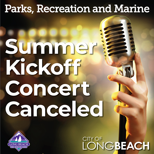 Summer Kickoff Concert Canceled News